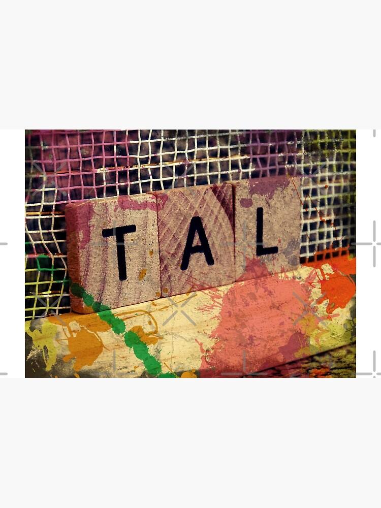 Tal, Hebrew name,  by PicsByMi