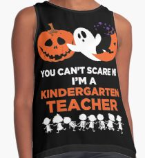 You Can't Scare Me I'm A Kindergarten Teacher Contrast Tank