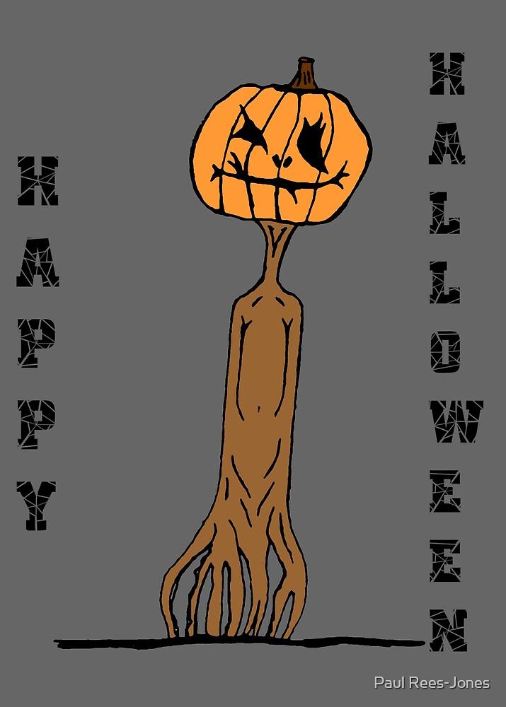 Happy Halloween. by Paul Rees-Jones