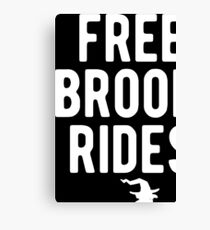 Halloween Shirt Free Broom Rides Witch Gift Tee Canvas Print