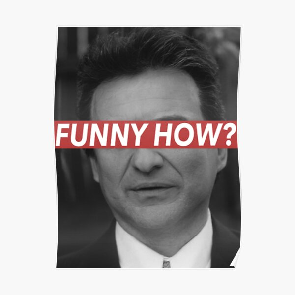 FUNNY HOW? Poster
