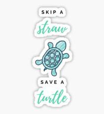 Überspringen Sie einen Strohhalm retten Sie eine Schildkröte Sticker