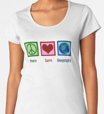 Peace Love Geography Women's Premium T-Shirt