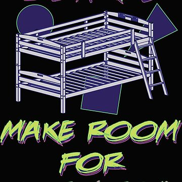 There's So Much Room For Activities Bunk Beds - Stepbrothers by neonfuture