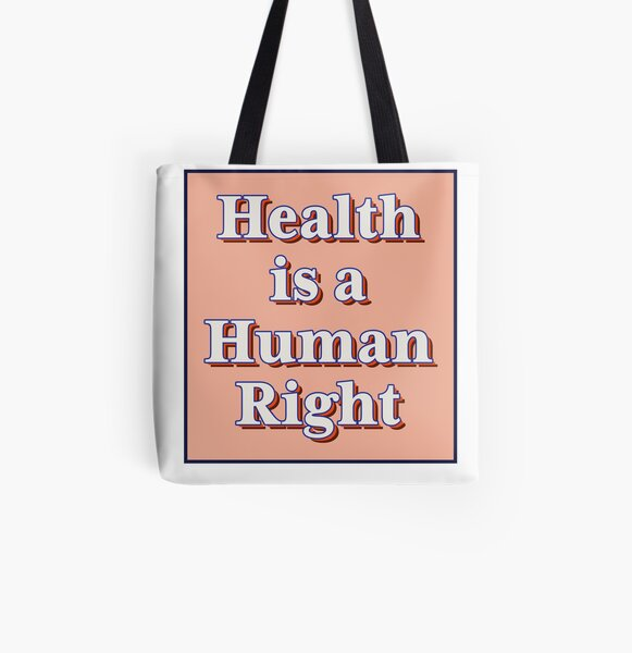 Health is a human right! All Over Print Tote Bag