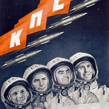 Glory To The CPSU - Soviet Space Propaganda  by warishellstore