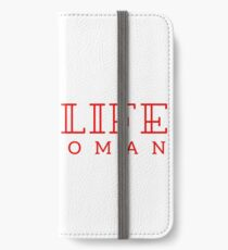 Pro-life, pro-woman iPhone Wallet/Case/Skin