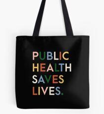 Public Health Saves Lives Modern Print Tote Bag