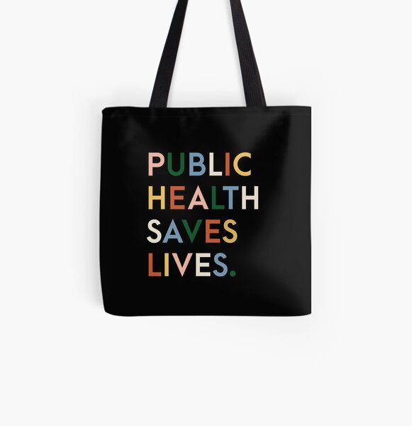Public Health Saves Lives Modern Print All Over Print Tote Bag