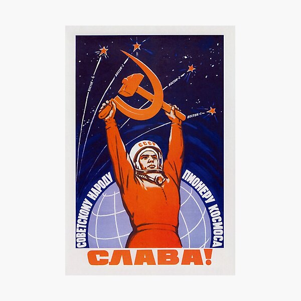 Long Live The Soviet People - The Space Pioneers Photographic Print