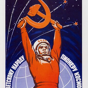 Long Live The Soviet People - The Space Pioneers by warishellstore