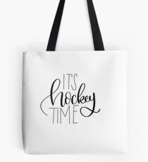 Hockey time  Tote Bag