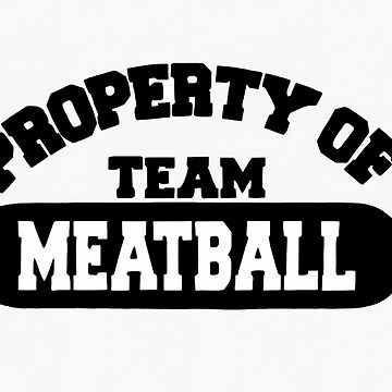 Team Meatball by Italianricanart