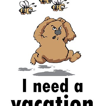 I Need A Vacation  by emanni