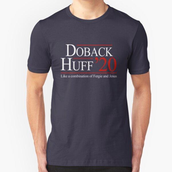 Doback & Huff for President 2020 Slim Fit T-Shirt