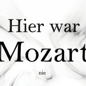 Mozart was never here by PCollection
