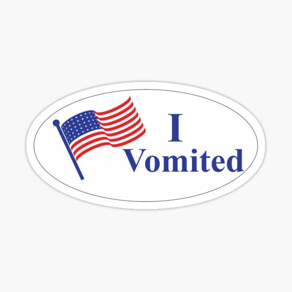I VOMITED Sticker