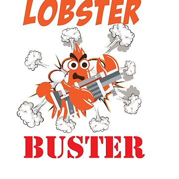 Lobster T-shirt for Men, Women and Kids Lobster Buster by Customdesign200