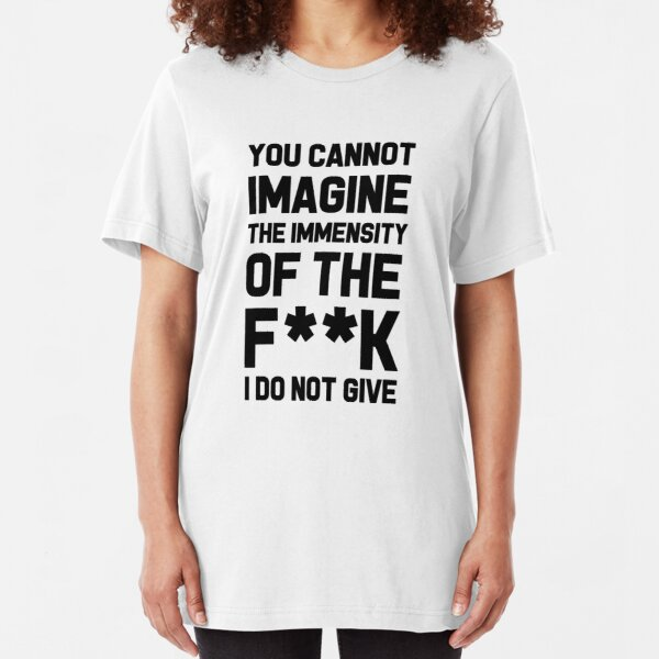 Mad Over Shirts You Cannot Imagine The Immensity of The Fuck I Do Not Give Unisex Premium Racerback Tank top
