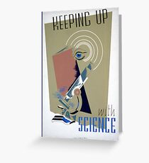 Keeping up with Science, Works Progress Administration Greeting Card