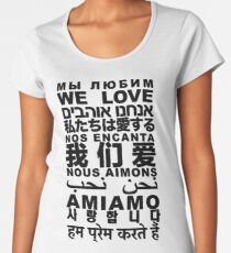 Yandhi - We Love In All Languages Women's Premium T-Shirt