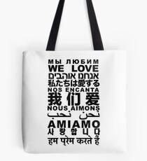 Yandhi - We Love In All Languages Tote Bag