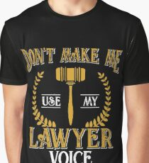 Lawyers voice Graphic T-Shirt