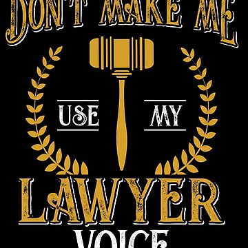 Lawyers voice by GeschenkIdee