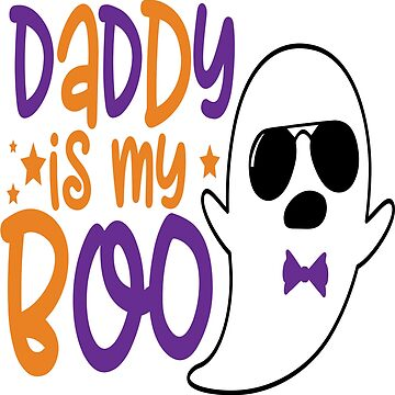 DADDY IS MY BOO by Kriv71