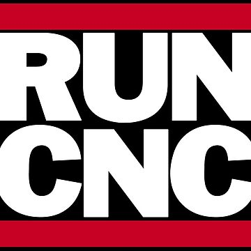 RUN CNC by MikeRonald