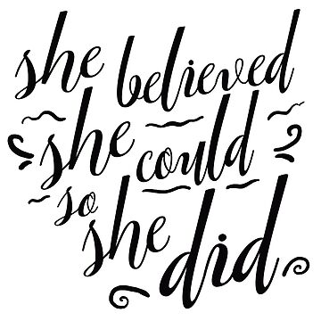 she believed she could so she did by pinkmo