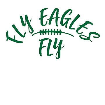 Fly Eagles Philadelphia  by corbrand