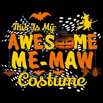 This is My Awesome Me-maw Costume Funny Gift  by BBPDesigns
