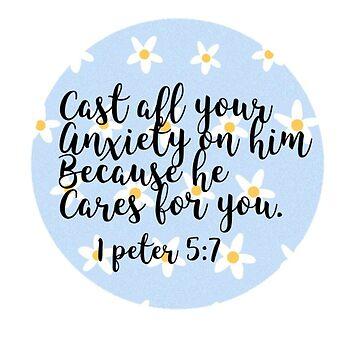 1 Peter 5:7 by azaleas