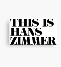 This is Hans Zimmer, Film score composer White/Black Canvas Print