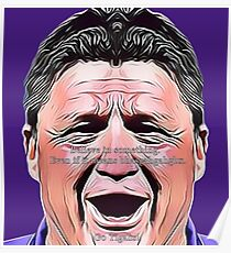 Ed Orgeron - Believe In Something - Purple Poster