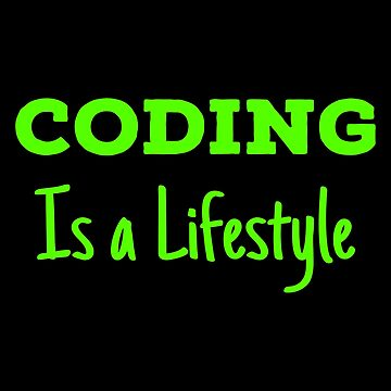 Lifestyle Coding T Shirts Best Gifts Ideas for Coders. by Bronby