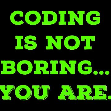 Best Coding T Shirts. Cool Funny Gifts for Coders. by Bronby