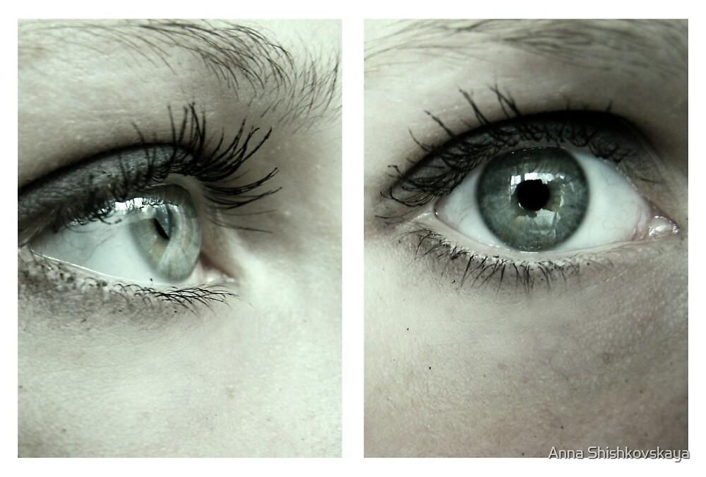 dirty eyes by Anna Shishkovskaya