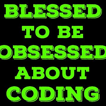 Blessed Coding T Shirts Gifts for Coders Programmers. by Bronby