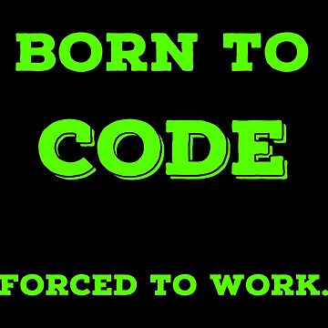 Funny Cool Coding T Shirts. Best Gifts for Coders. by Bronby