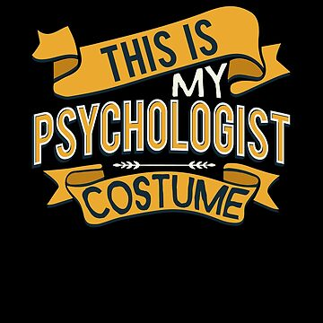 This Is My Psychologist Costume Therapist by highparkoutlet