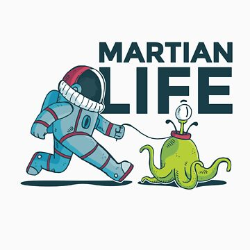 Martian Life Alien Astronaut by Tigarlily