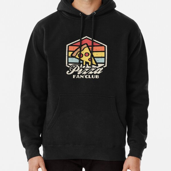 Pizza fan club  Pullover Hoodie