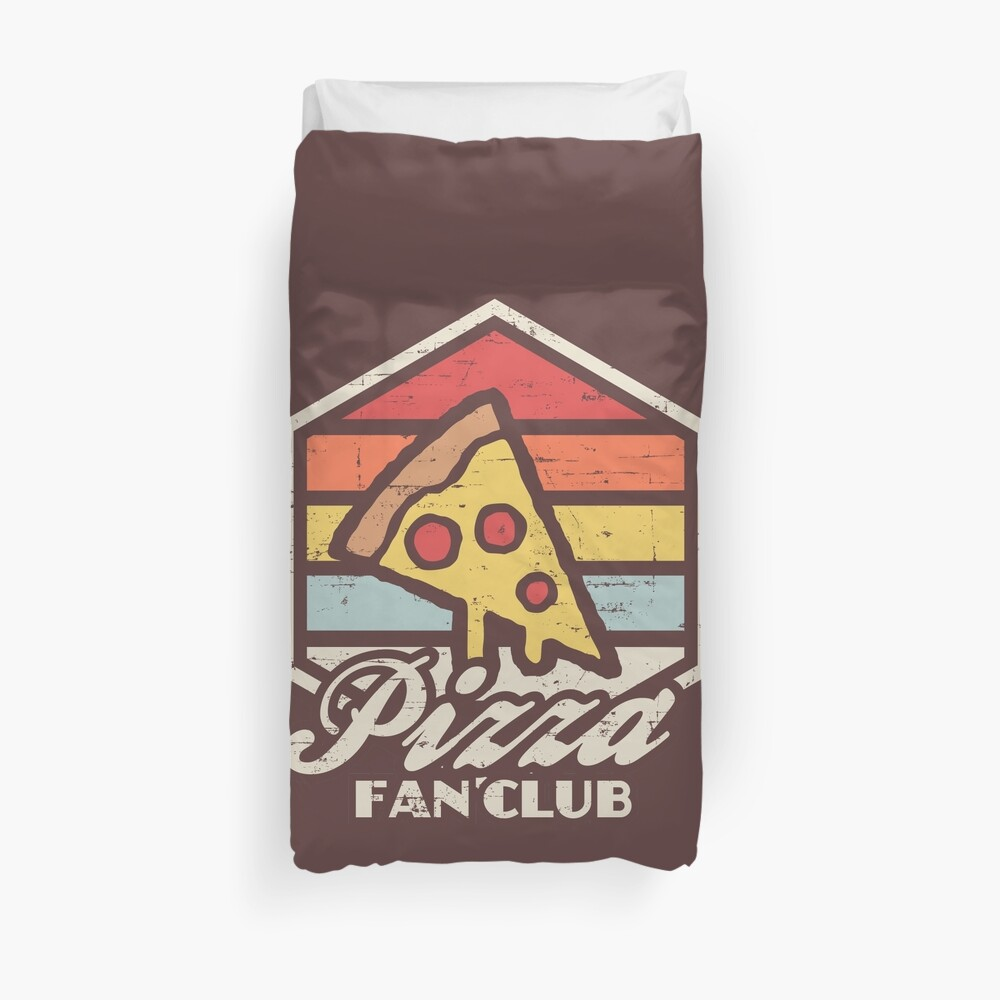 Pizza fan club  Duvet Cover