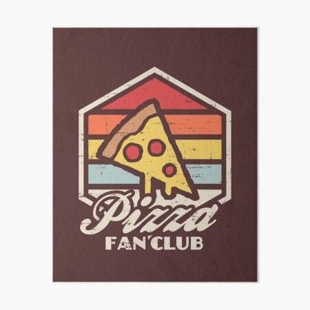 Club de fans de pizza Lámina rígida