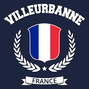 Villeurbanne France T-shirt by SayAhh