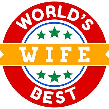 World's Best Wife by TheArtism