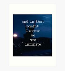 We Are Infinite--The Perks of Being a Wallflower Art Print