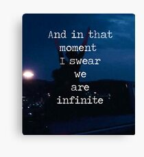 We Are Infinite--The Perks of Being a Wallflower Canvas Print